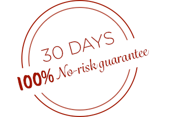 30 Days 100% No-risk guarantee