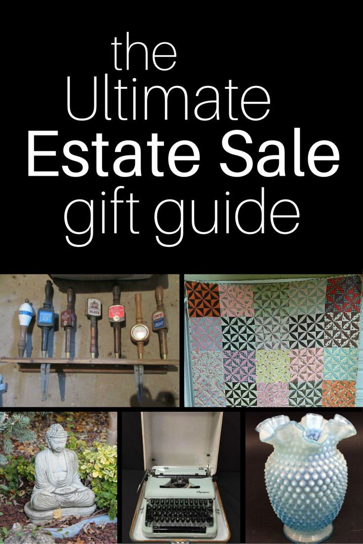 Estate Sale Gift Guide
