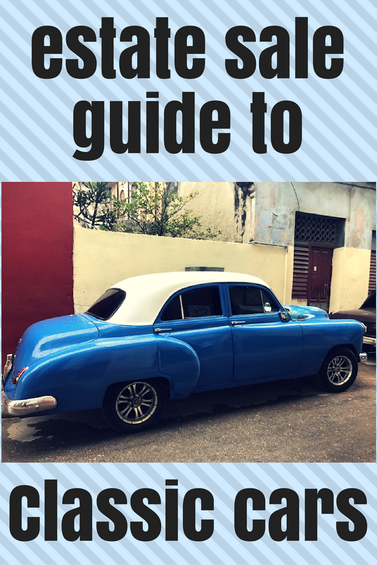 Estate sale guide to classic cars