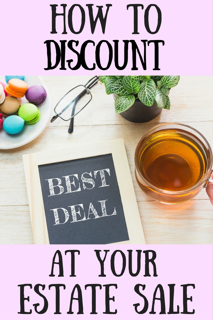 How to structure estate sale discounts