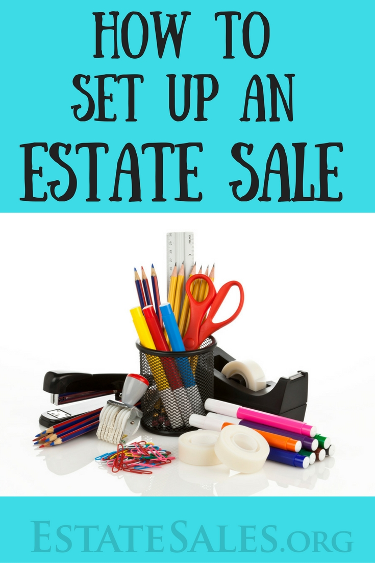 How to Set Up an Estate Sale