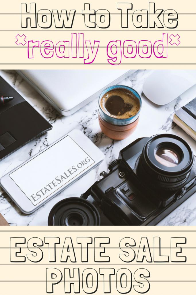 How to Take Good Estate Sale Photos