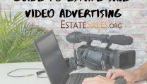 Estate Sale video advertising tips